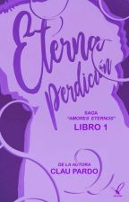Eterna Perdición (AE #1) #RedQueenAwards by claupardo