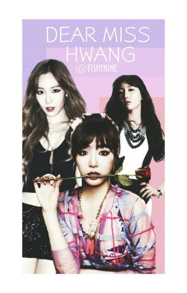 DEAR MISS HWANG