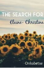 The Search For Elaine-Christina by bluetpz