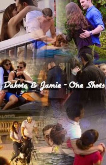 Dakota & Jamie - One Shots