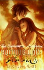 The Euphamrie Academy: Burning With Fire by messy_princess_4321