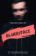 The return of Blurryface by sickasfrickTxClique