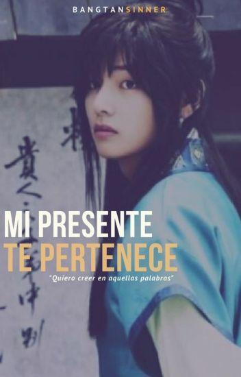 Mi presente te pertenece [VHope]