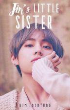 being Jin's little sister // Bts Fanfiction by Nixa_Cat