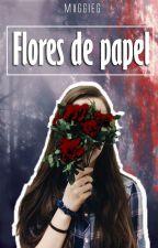Flores de papel; lesbian by mxggieg