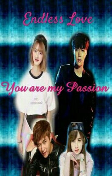 You Are My Passion(16+ or May Be 18)