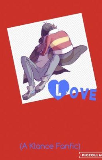 Love (A Klance Fanfic)