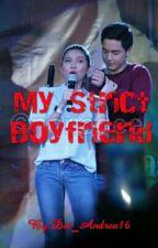 My Strict Boyfriend by Dei_Andrea16