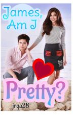 James, Am I Pretty??? (Jadine) by _jrga28