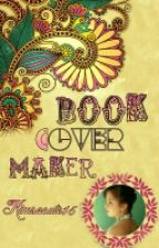 Book Cover Maker[CLOSED] by Kimsocute15