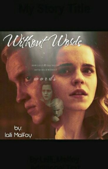 Without Words||Dramione