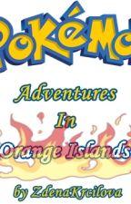 Pokemon - Dobrodružství na Pomerančových ostrovech by ZdenaKrcilova