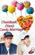Candy Marriage by ThandarExolChanbaek
