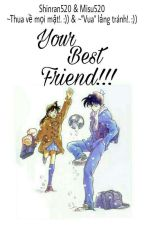 [Longfic Shinran] Your Best Friend!!! by shinran520