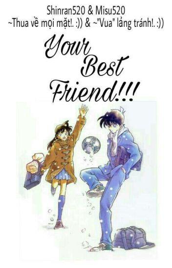 [Longfic Shinran] Your Best Friend!!!