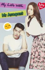 My Life With Mr Arrogant by sunflowerpro86