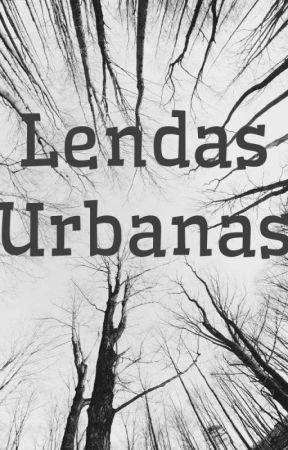 Lendas Urbanas by LarissaPaloschi