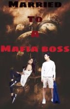 Married to a mafia boss by meghan_taylor21
