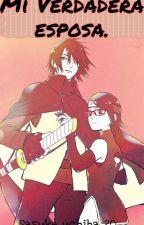 La Verdadera Esposa De Sasuke..(Sasuke Y Tu) by DanaehUchiha