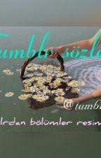 Tumblr Sözler by tumblrfor