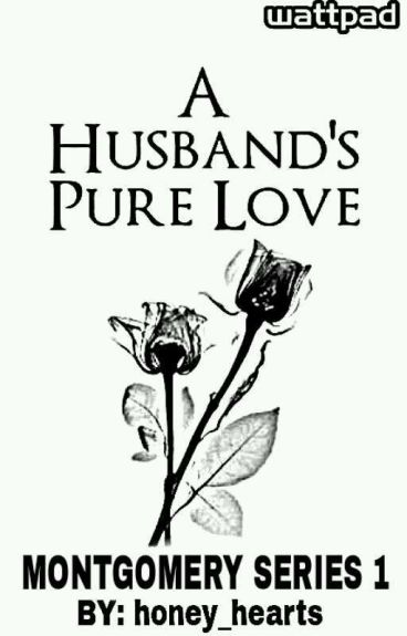 A Husband's Pure Love (Completed)
