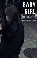 Baby Girl - J.j.k ff by Giuly_Casi