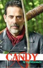 Candy (Walking Dead Negan Fanfiction) by itsyourpenmate