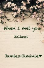 When I met you [Jicheol] by Jamles-Jiminie