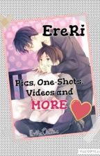 EreRi Pics, One-Shots, Videos and More by evitaonline