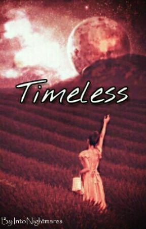 Timeless    abgeschlossen  by IntoNightmares