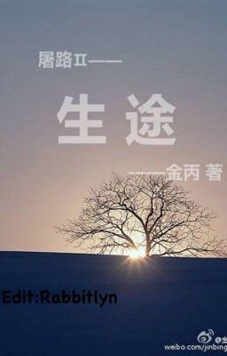 SINH ĐỒ (Con đường mưu sinh) - Kim Bính