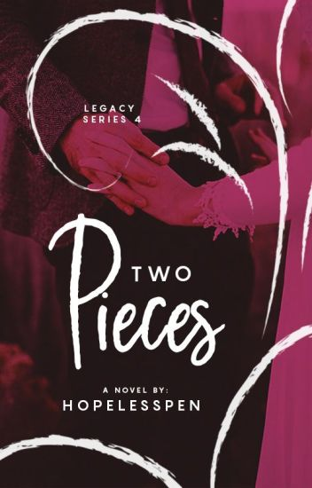 Two Pieces - LEGACY 4