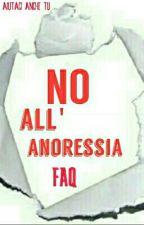 #NoAll'Anoressia: FAQ by NoAnoressia
