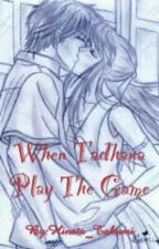 WHEN TADHANA PLAY THE GAME by hinata_takumi