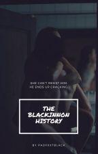 The Blackinnon History [OS TERMINÉ] by PadfxxtBlack