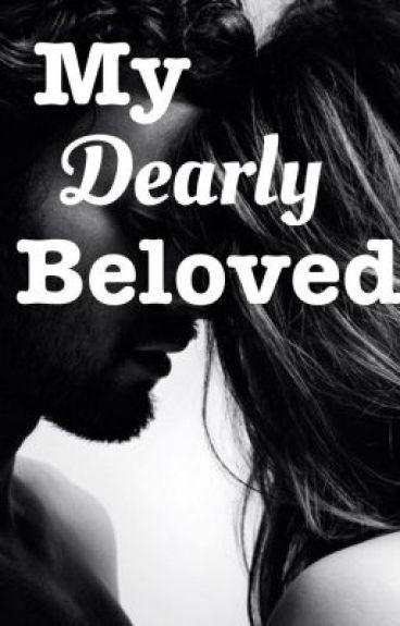 My Dearly Beloved