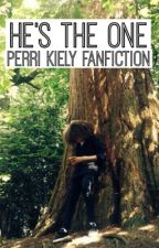 He's the one - Perri Kiely by X_ALN_X