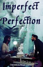 [PUWAwards2017]Imperfect Perfection- Omkara/ShivKara OS (Completed) by EchoOfHope