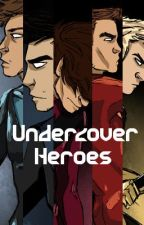 Undercover Heroes (One Direction Superhero AU) by megarapayne