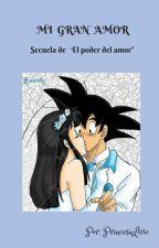 MI GRAN AMOR by PrincesaLirio