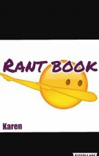 Rant Book by Karen_gray