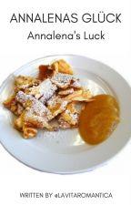 Annalenas Glück : Annalena's Luck by lavitaromantica