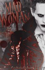 MadWoman||Joker by Czekoladowaa34