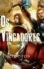 Os Vingadores: Herdeiros[Em Pausa] by Angel_14_Dark