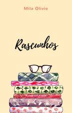 Rascunhos by MilaViegas