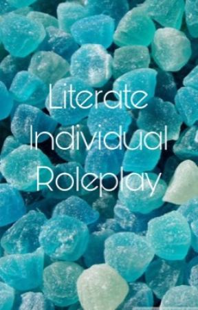 Literate Individual Roleplay by --serendipity---