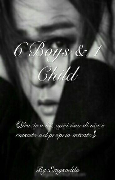 ⚣~6 Boys  & 1 Child ~⚣