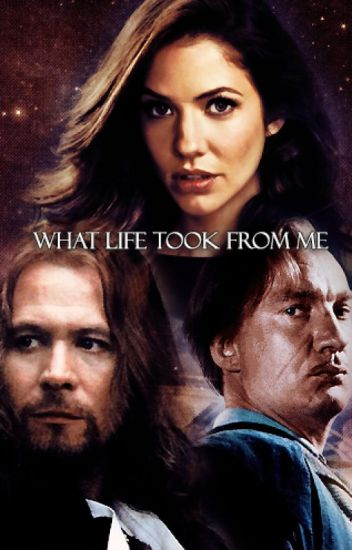 What Life Took From Me [HP Fanfiction]