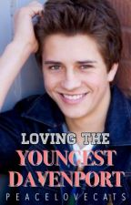 [REWRITTEN] Loving the Youngest Davenport by peacelovecats