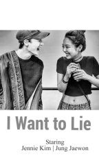 I Want to Lie [Complete] by kangtaehee